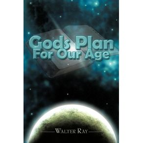 Gods-Plan-For-Our-Age