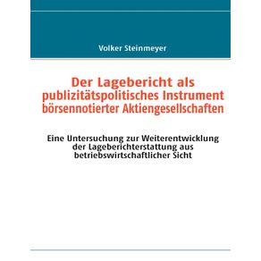Der-Lagebericht-als-publizitatspolitisches-Instrument-borsennotierter-Aktiengesellschaften