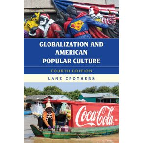 Globalization-and-American-Popular-Culture-Fourth-Edition