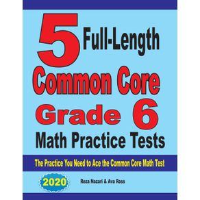 5-Full-Length-Common-Core-Grade-6-Math-Practice-Tests