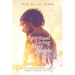 Spiritual-Living-for-Busy-People