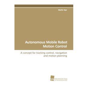 Autonomous-Mobile-Robot-Motion-Control