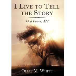 I-Live-to-Tell-the-Story