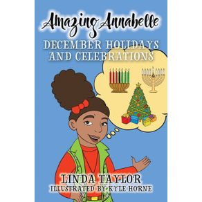 Amazing-Annabelle-December-Holidays-and-Celebrations
