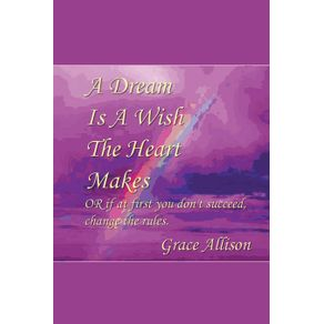 A-Dream-is-a-Wish-The-Heart-Makes