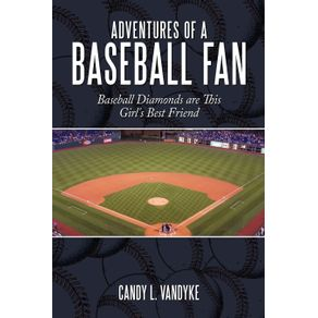 Adventures-of-a-Baseball-Fan