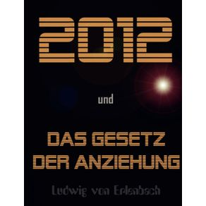 2012-und-das-Gesetz-der-Anziehung