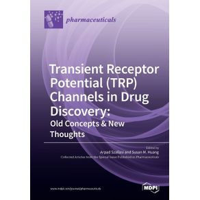 Transient-Receptor-Potential--TRP--Channels-in-Drug-Discovery