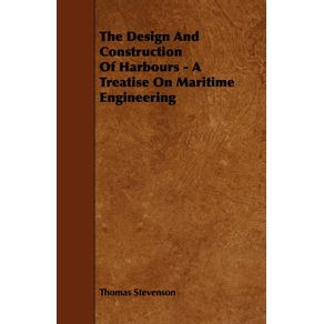 The-Design-and-Construction-of-Harbours---A-Treatise-on-Maritime-Engineering