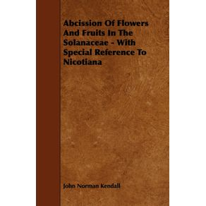 Abcission-Of-Flowers-And-Fruits-In-The-Solanaceae---With-Special-Reference-To-Nicotiana