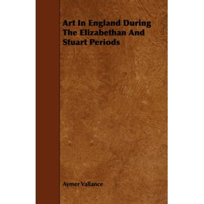 Art-In-England-During-The-Elizabethan-And-Stuart-Periods