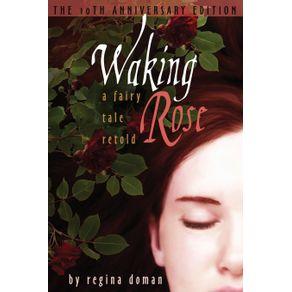Waking-Rose