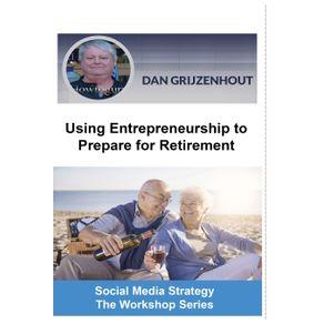 Using-Entrepreneurship-to-Prepare-for-Retirement