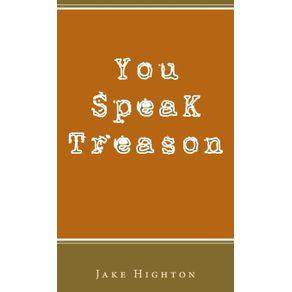 You-Speak-Treason