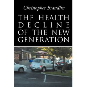 The-Health-Decline-Of-The-New-Generation