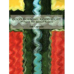 Good-Morning...Good-Night
