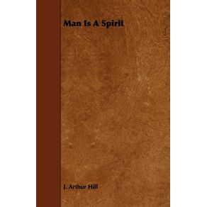Man-Is-A-Spirit