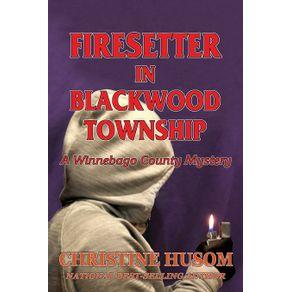 Firesetter-In-Blackwood-Township