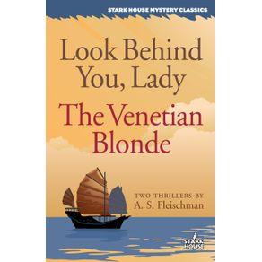 Look-Behind-You-Lady---The-Venetian-Blonde