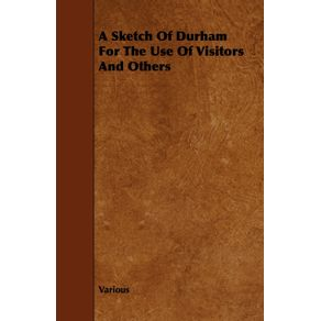 A-Sketch-of-Durham-for-the-Use-of-Visitors-and-Others