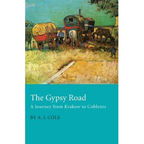 The-Gypsy-Road-A-Journey-From-Krakow-To-Coblentz