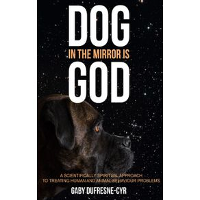 Dog-in-the-Mirror-is-God