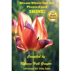 Bloom-Where-You-Are-Planted-and-SHINE-