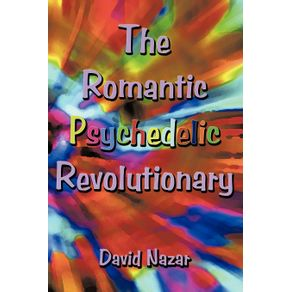 The-Romantic-Psychedelic-Revolutionary