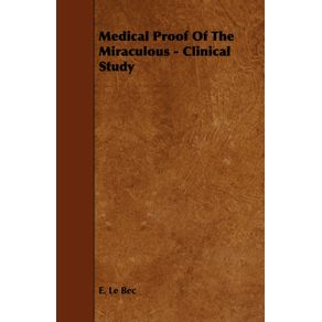 Medical-Proof-Of-The-Miraculous---Clinical-Study