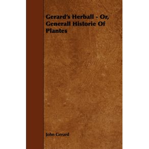 Gerards-Herball---Or-Generall-Historie-of-Plantes