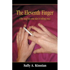 The-Eleventh-Finger--the-Stuff-No-One-Else-Is-Telling-You-