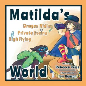 Matildas-Dragon-Riding-Private-Eyeing-High-Flying-World