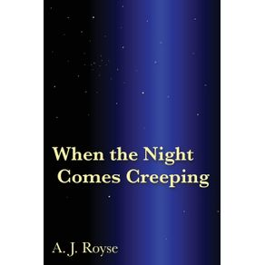 When-the-Night-Comes-Creeping