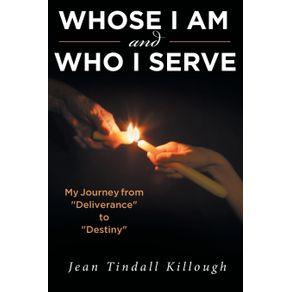 Whose-I-Am-and-Who-I-Serve