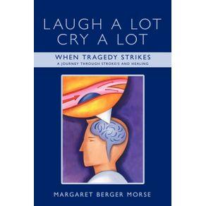 Laugh-A-Lot-Cry-A-Lot