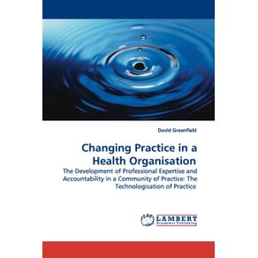 Changing-Practice-in-a-Health-Organisation