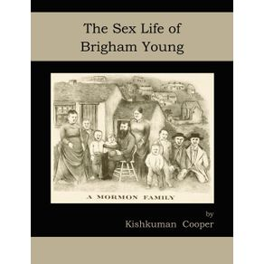 The-Sex-Life-of-Brigham-Young