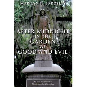 After-Midnight-in-the-Garden-of-Good-and-Evil