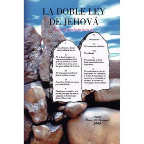 La-Doble-Ley-de-Jehova