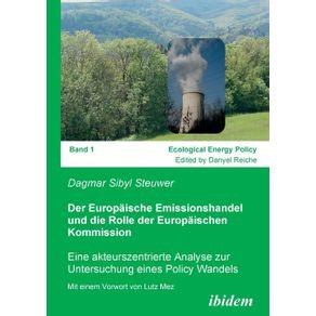 Der-Europaische-Emissionshandel-und-die-Rolle-der-Europaischen-Kommission.-Eine-akteurszentrierte-Analyse-zur-Untersuchung-eines-Policy-Wandels
