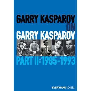 Garry-Kasparov-on-Garry-Kasparov-Part-2