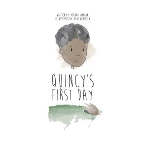 Quincys-First-Day