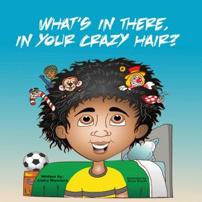 Whats-In-There-In-Your-Crazy-Hair-