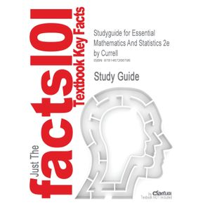 Studyguide-for-Essential-Mathematics-and-Statistics-2e-by-Currell-ISBN-9780470694480