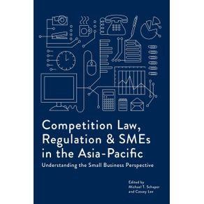 Competition-Law-Regulation-and-SMEs-in-the-Asia-Pacific