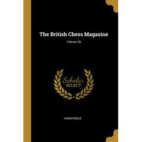 The-British-Chess-Magazine--Volume-28