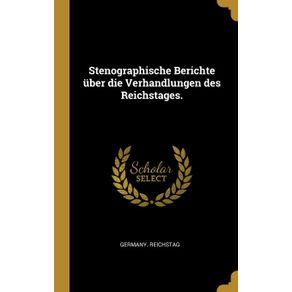 Stenographische-Berichte-uber-die-Verhandlungen-des-Reichstages.