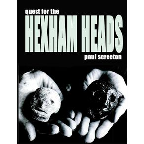 Quest-for-the-Hexham-Heads