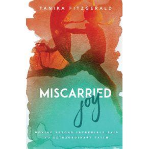 Miscarried-Joy