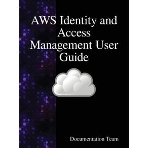 AWS-Identity-and-Access-Management-User-Guide